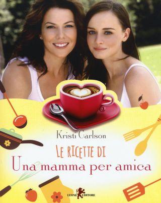 le ricette di una mamma per amica pdf copertina