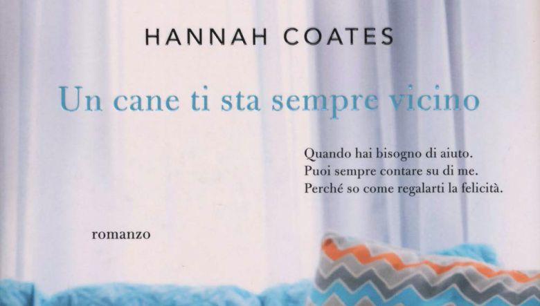 Un cane ti sta sempre vicino di Hannah Coates