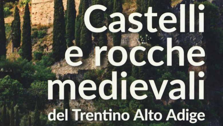 castelli e rocche medievali del trentino pdf