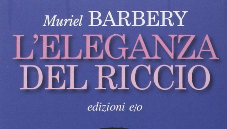 L'eleganza del riccio di Muriel Barbery