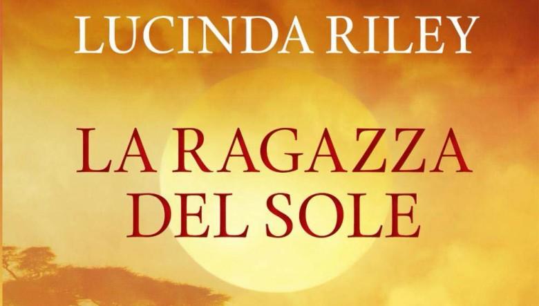 La Ragazza del Sole di Lucinda Riley