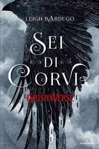 sei di corvi grishaverse pdf copertina
