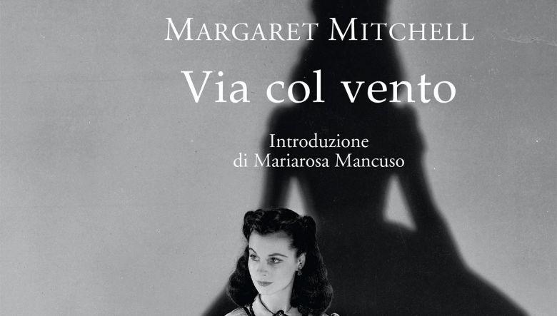 Via col vento di Margaret Mitchell