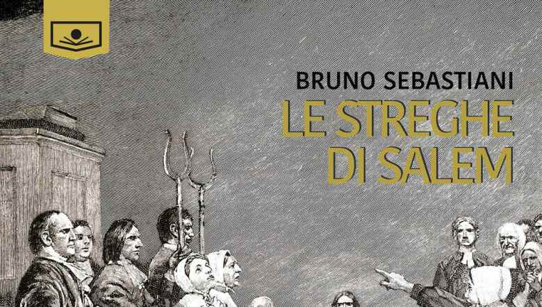 Le streghe di Salem di Bruno Sebastiani