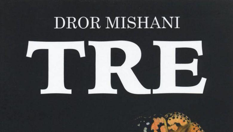Tre di Dror A.Mishani