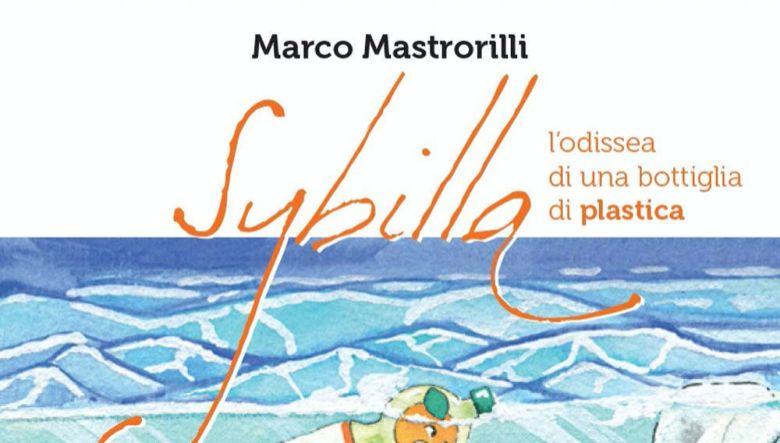 Sybilla. L'odissea di una bottiglia di plastica di Marco Mastrorilli