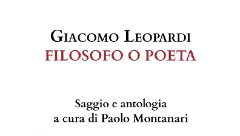 Giacomo Leopardi Filosofo o poeta di Paolo Montanari
