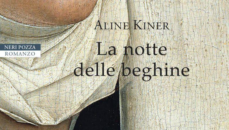 La notte delle beghine di Aline Kiner