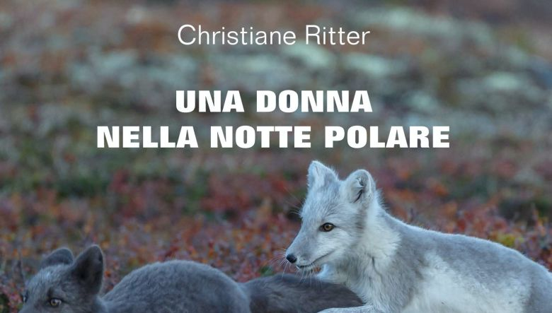 Una donna nella notte polare di Christiane Ritter