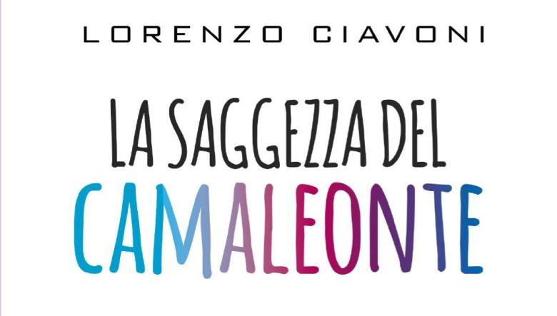 La saggezza del camaleonte di Lorenzo Ciavoni