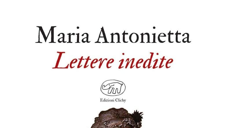 Lettere inedite di Maria Antonietta