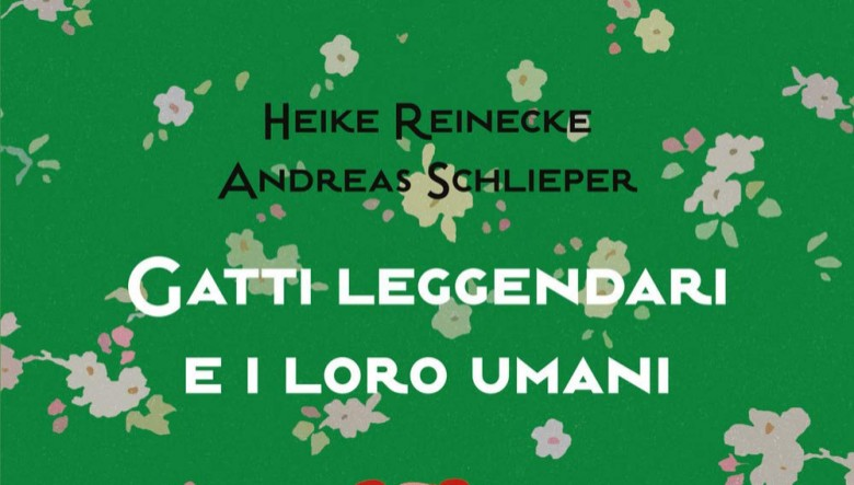 Gatti leggendari e i loro umani di Heike Reinecke e Andreas Schlieper