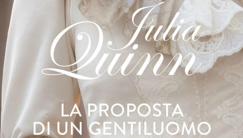 La proposta di un gentiluomo di Julia Quinn serie Bridgerton volume 3