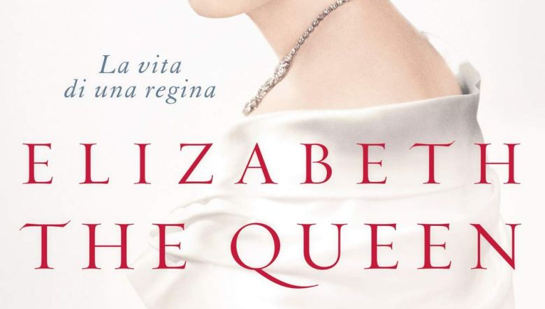 Elizabeth the Queen. La vita di una regina di Sally Bedell Smith