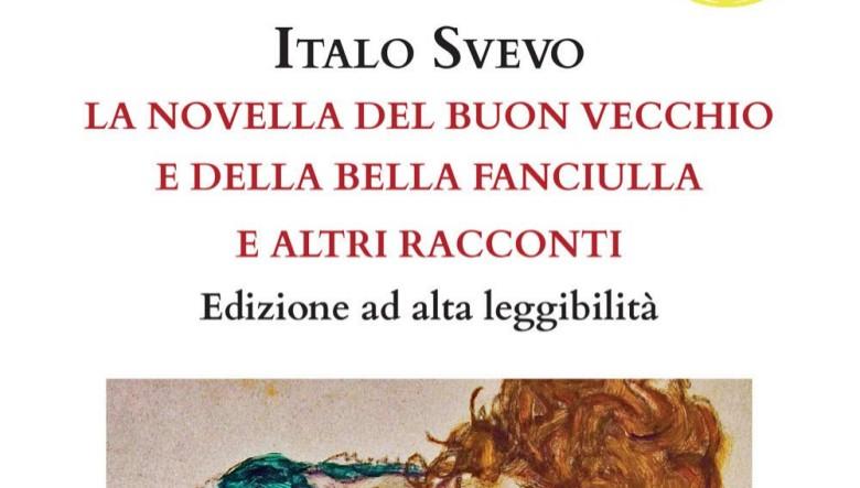 La novella del buon vecchio e della bella fanciulla e altri racconti di Italo Svevo a cura di Giampietro De Angelis