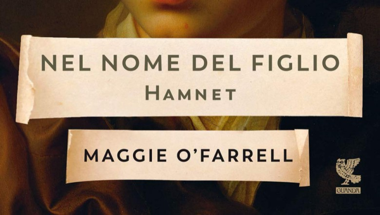 Nel nome del figlio. Hamnet di Maggie O'Farrell