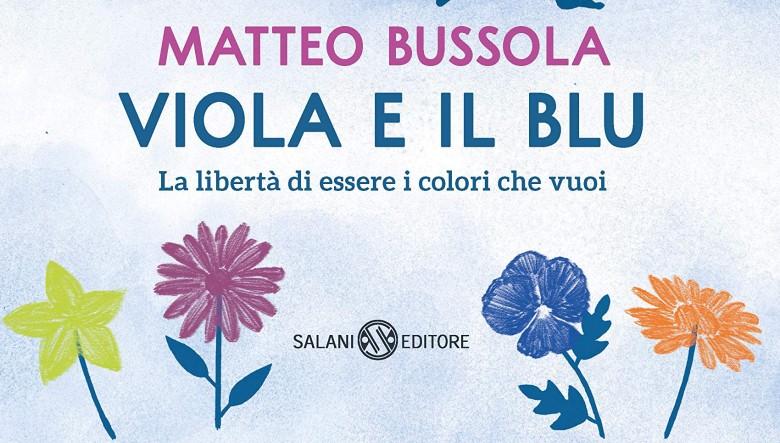 Viola e il blu di Matteo Bussola