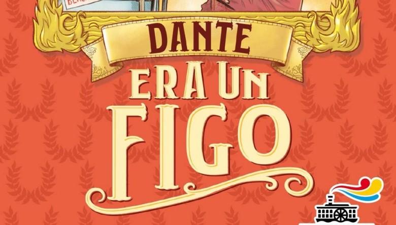 Dante era un figo di Annalisa Strada
