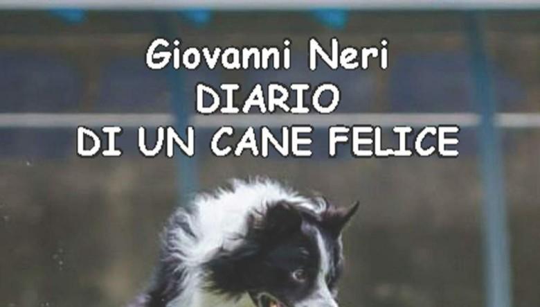 Diario di un cane felice di Giovanni Neri