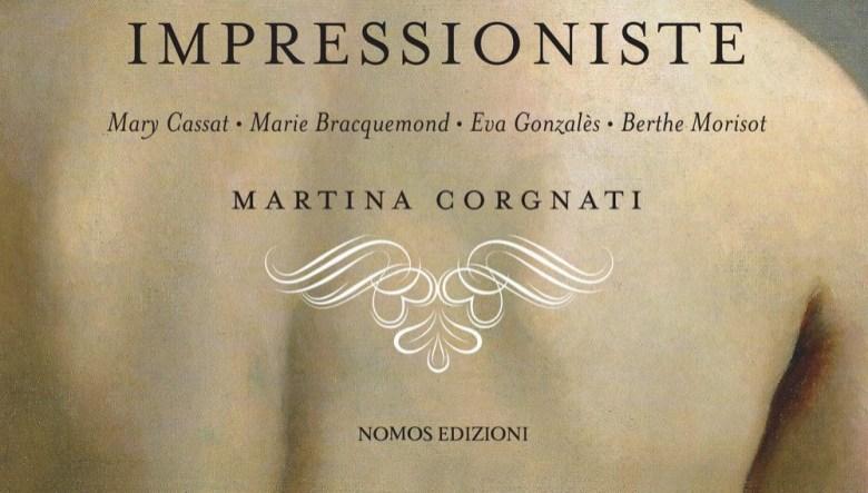 Impressioniste di Martina Corgnati